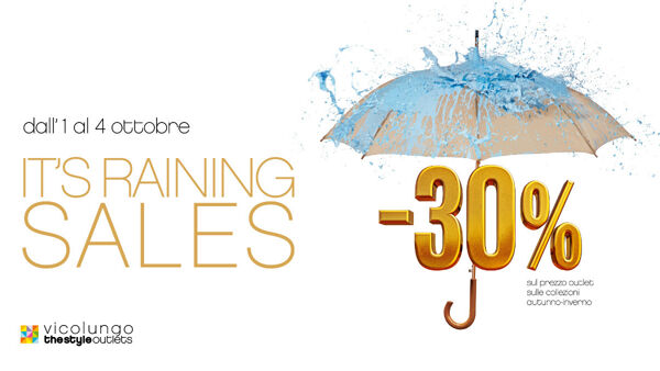 It's Raining Sales: una pioggia di sconti... e di ombrelli a Vicolungo The Style Outlets